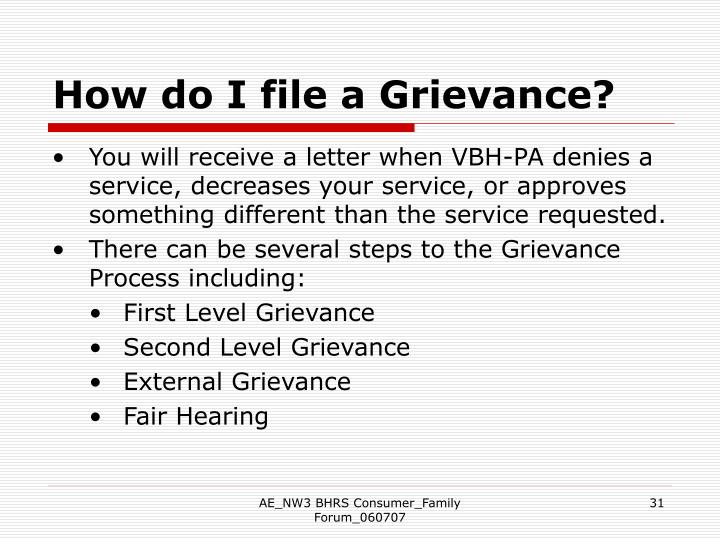 How do I file a Grievance?