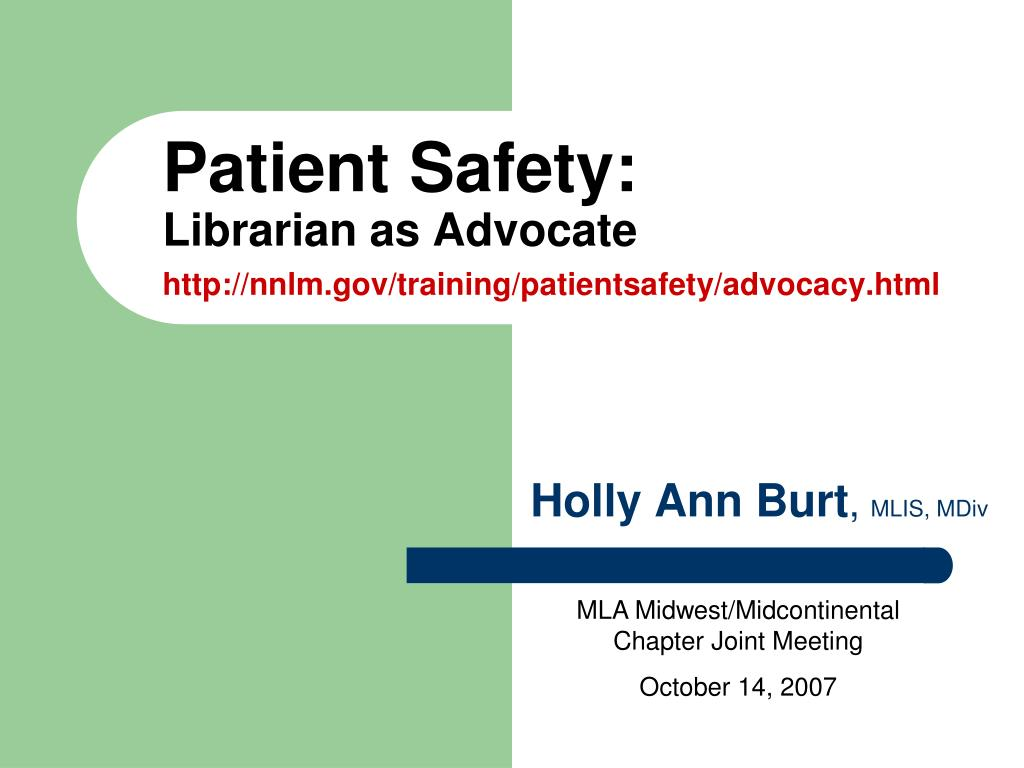 patient safety librarian as advocate http nnlm gov training patientsafety advocacy html