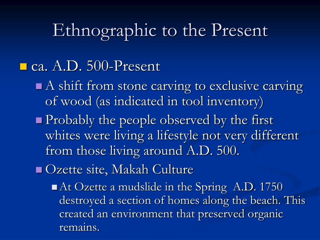 Ethnographic to the Present