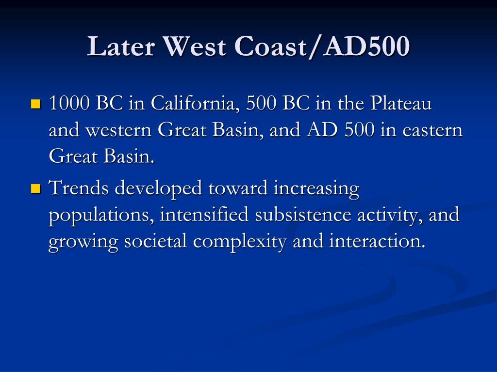 Later West Coast/AD500