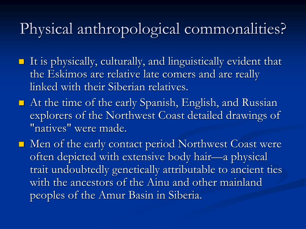 Physical anthropological commonalities?