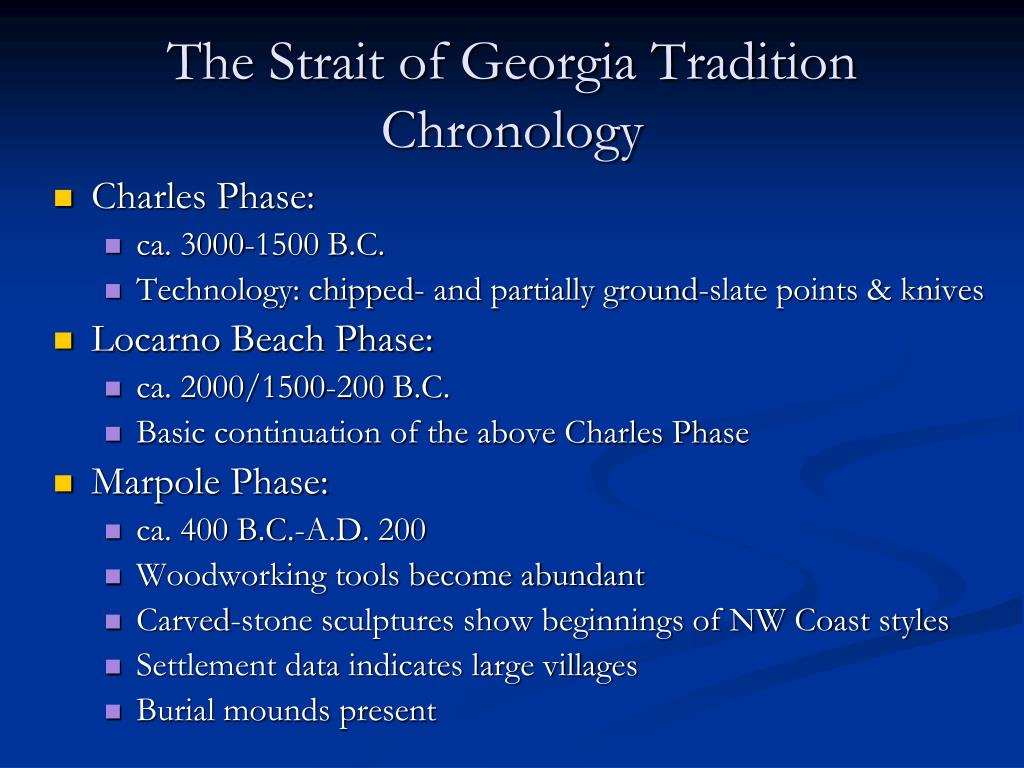 The Strait of Georgia Tradition Chronology