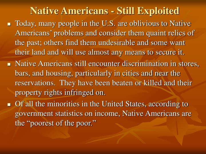 Native Americans - Still Exploited