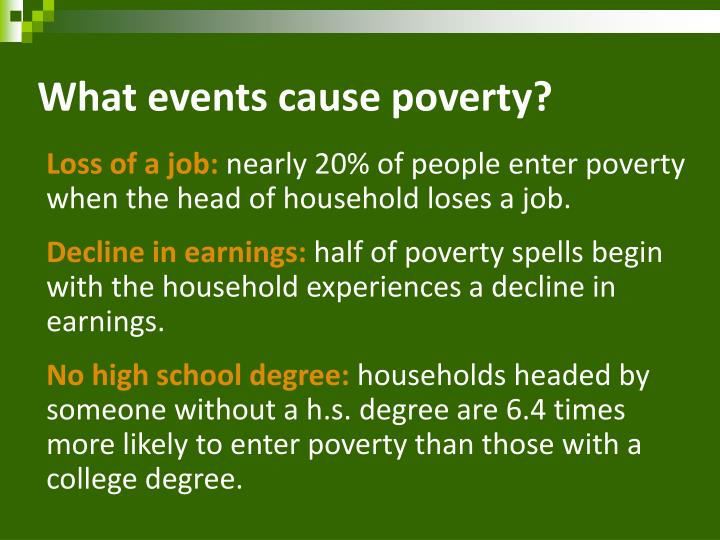 What events cause poverty?