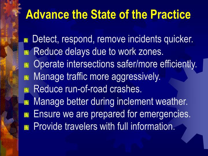 Advance the State of the Practice