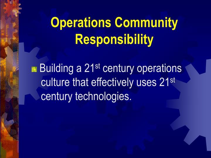 Operations Community Responsibility