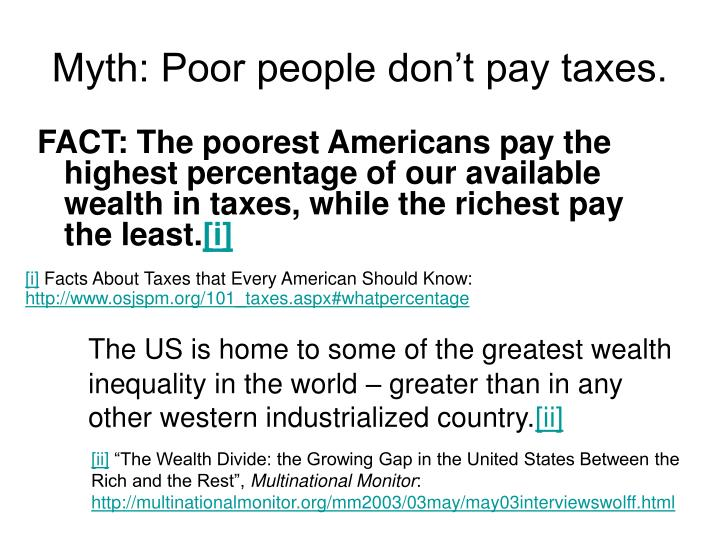 Myth: Poor people don't pay taxes.