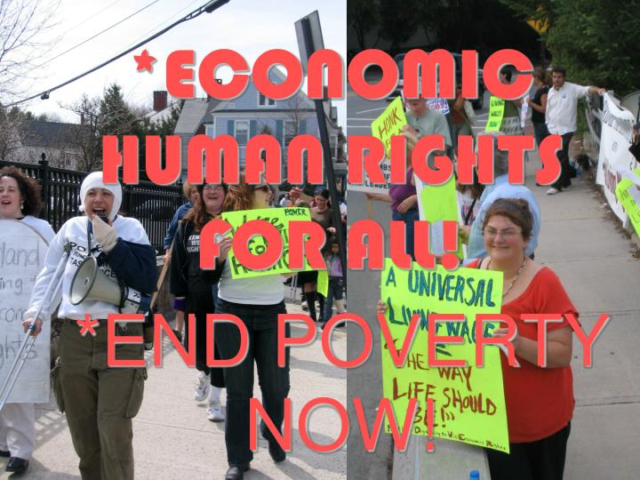 *ECONOMIC HUMAN RIGHTS FOR ALL!