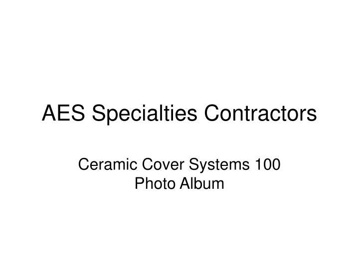 AES Specialties Contractors