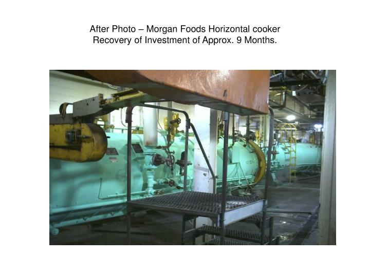 After Photo – Morgan Foods Horizontal cooker
