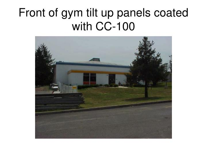 Front of gym tilt up panels coated with CC-100