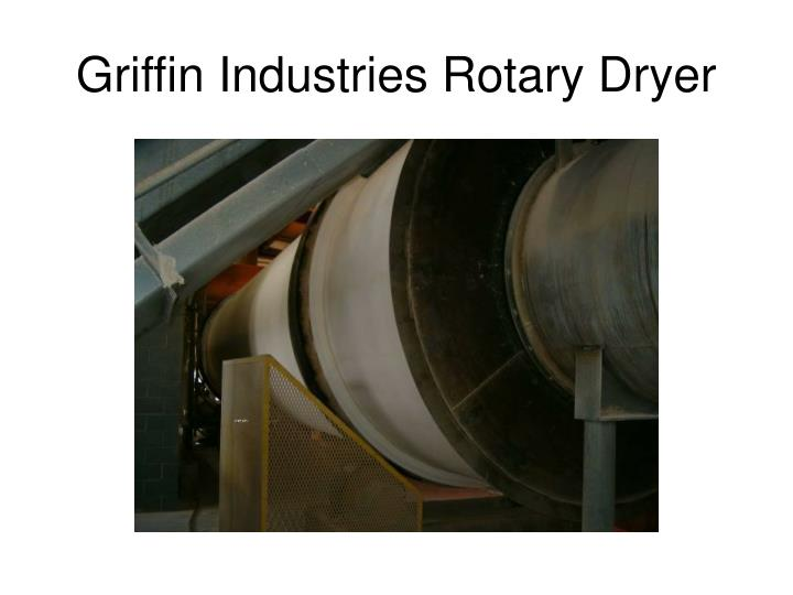 Griffin Industries Rotary Dryer
