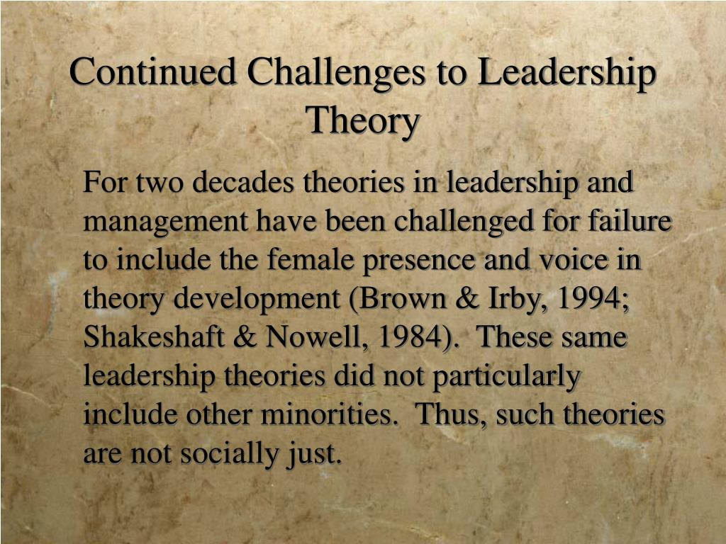 Continued Challenges to Leadership Theory