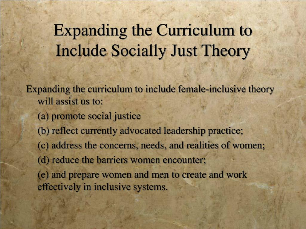 Expanding the Curriculum to Include Socially Just Theory