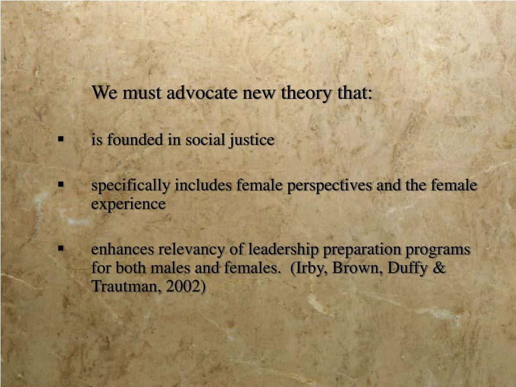 We must advocate new theory that: