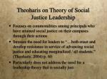 theoharis on theory of social justice leadership
