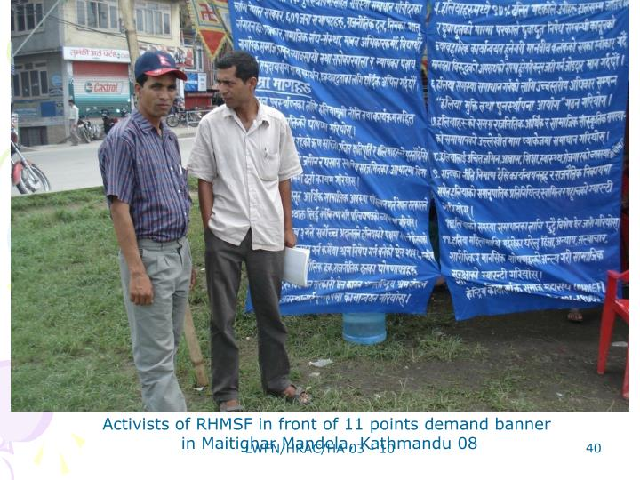 Activists of RHMSF in front of 11 points demand banner