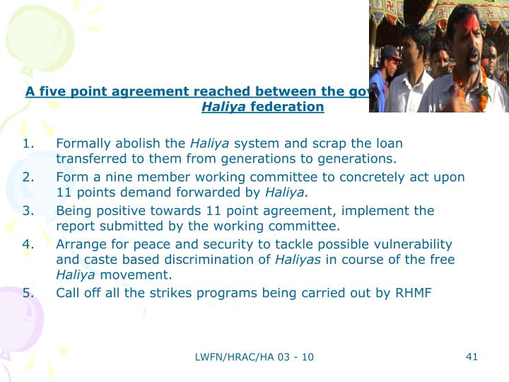 A five point agreement reached between the government and