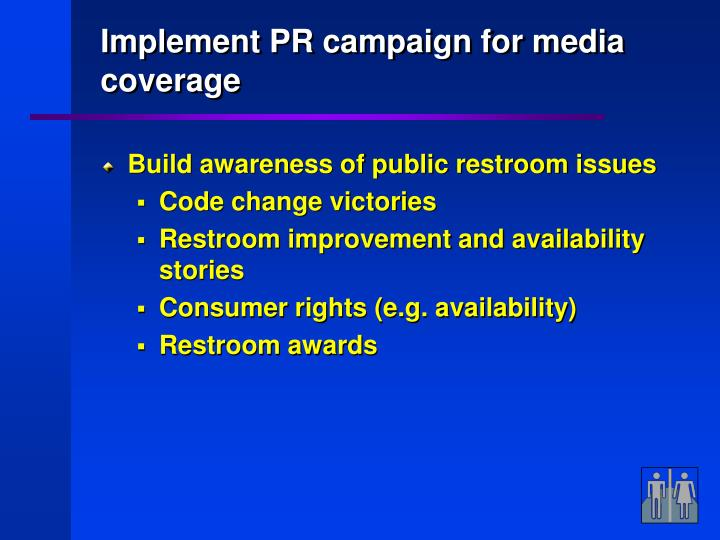 Implement PR campaign for media coverage