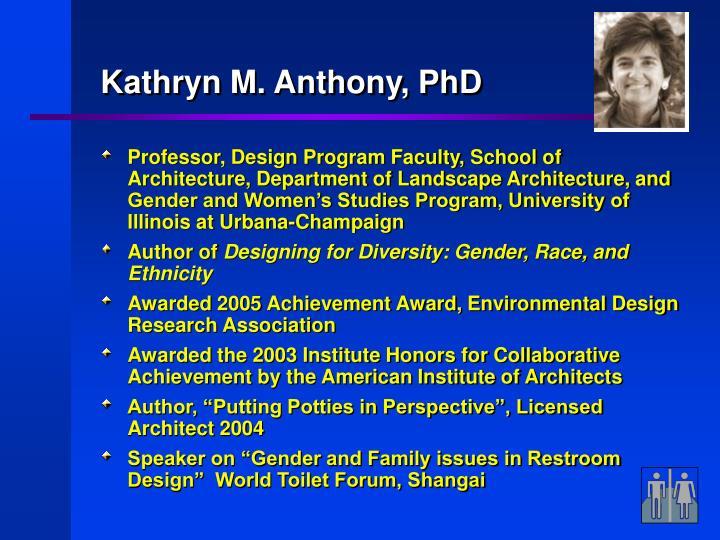 Kathryn M. Anthony, PhD