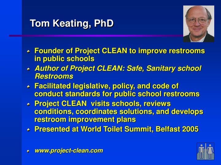 Tom Keating, PhD