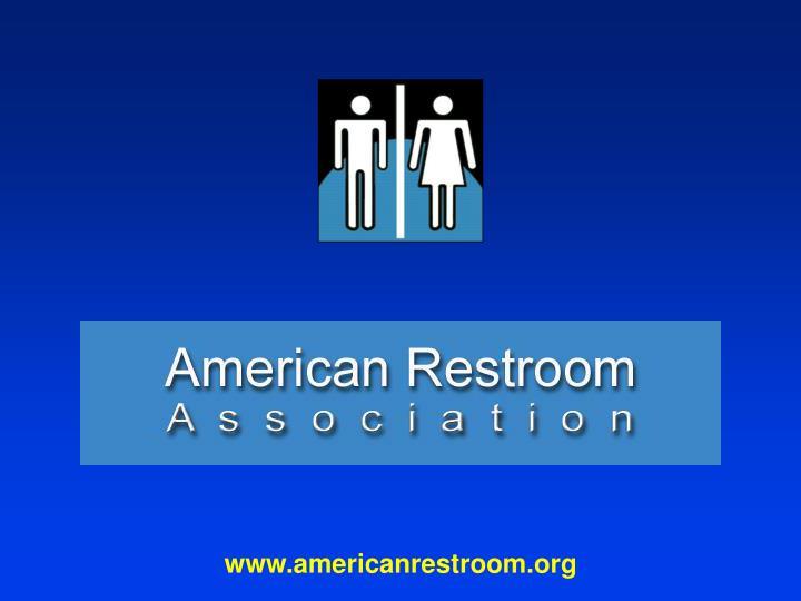 www.americanrestroom.org