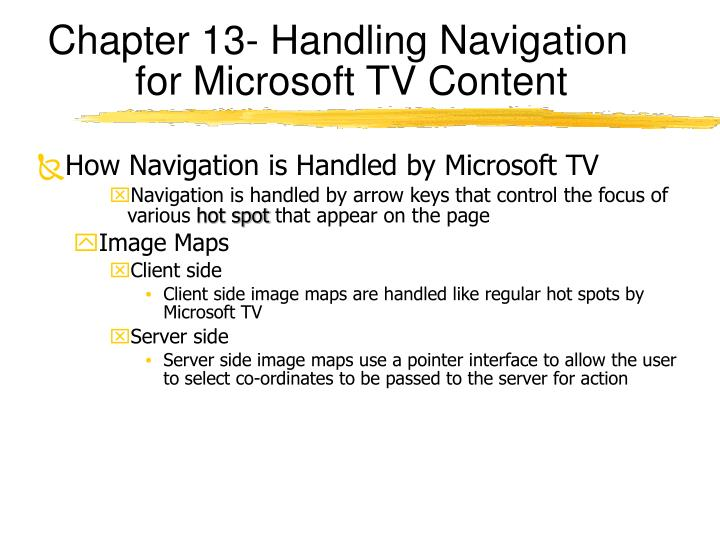 Chapter 13- Handling Navigation for Microsoft TV Content