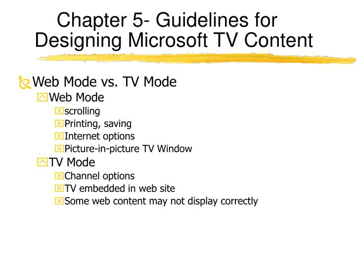 Chapter 5- Guidelines for Designing Microsoft TV Content