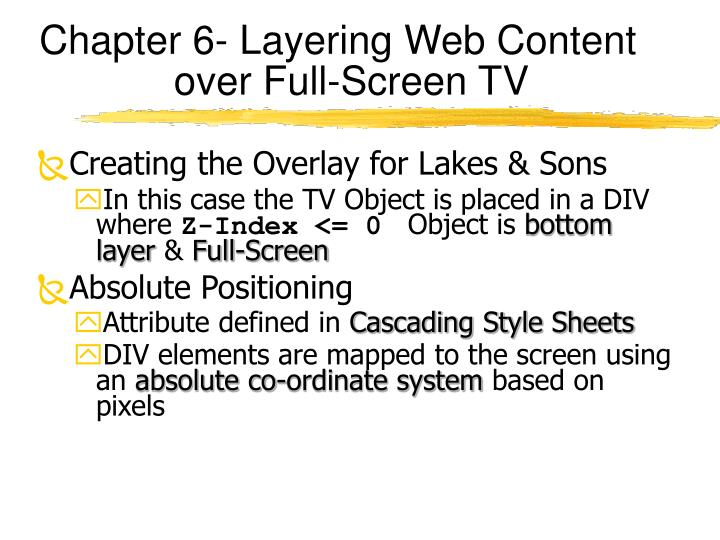 Chapter 6- Layering Web Content over Full-Screen TV