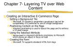 chapter 7 layering tv over web content11