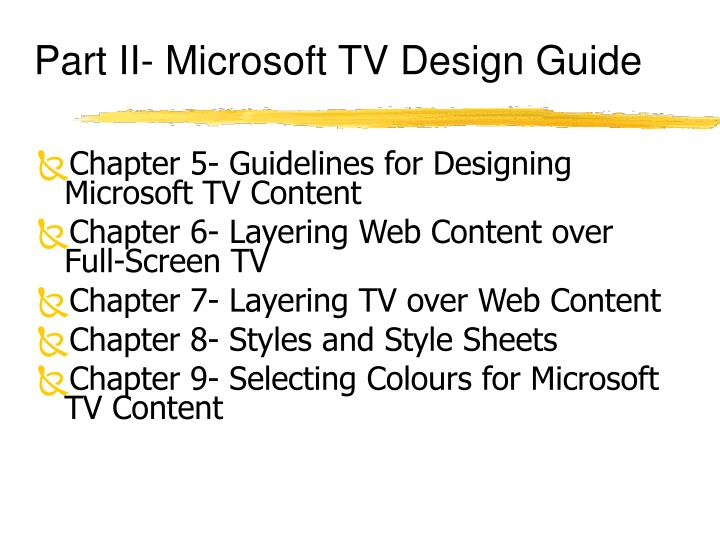 Part II- Microsoft TV Design Guide