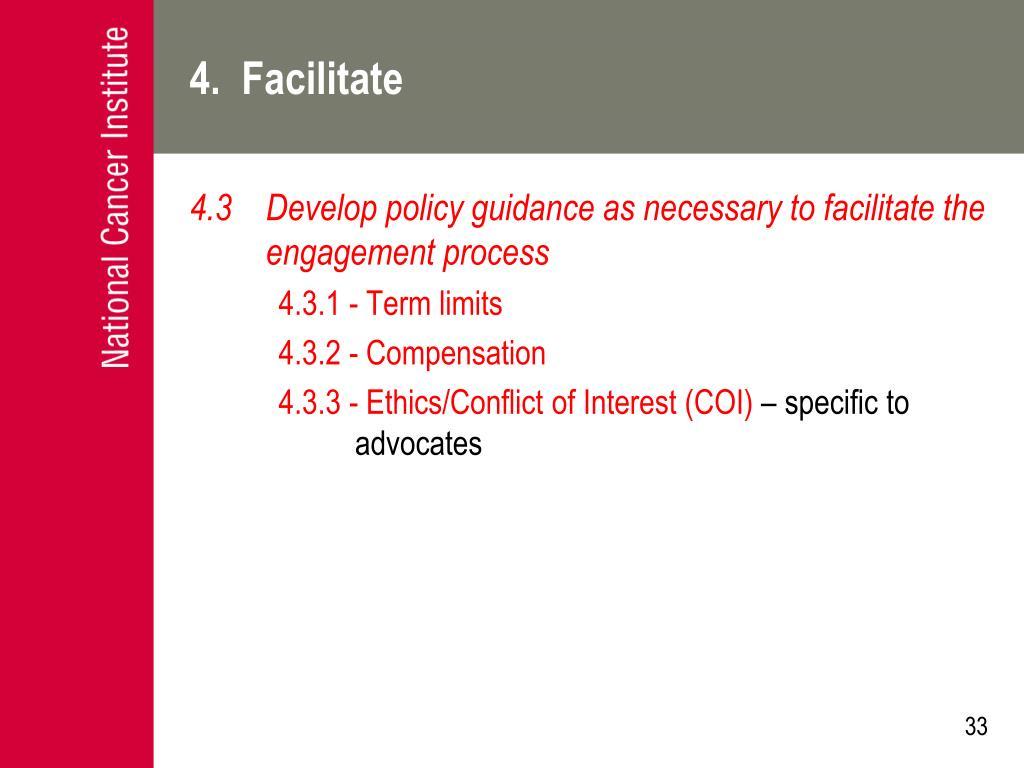 4.  Facilitate
