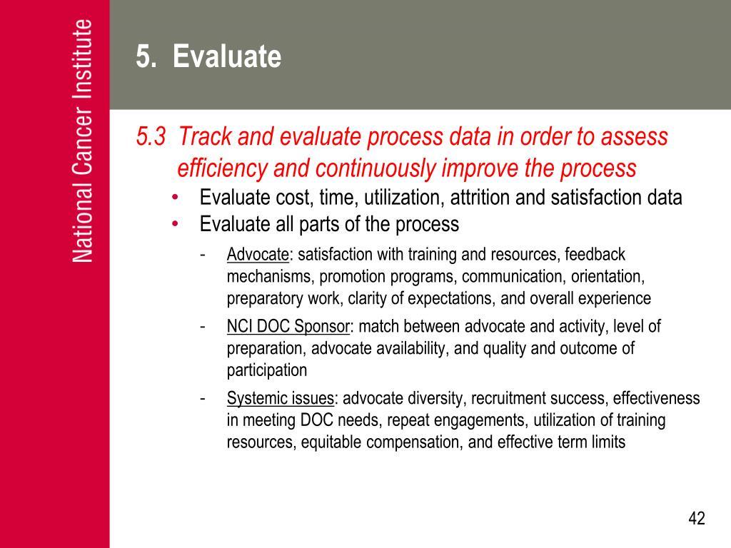 5.  Evaluate