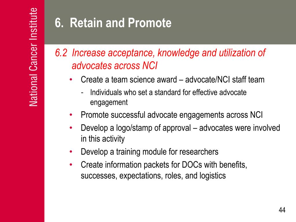 6.  Retain and Promote