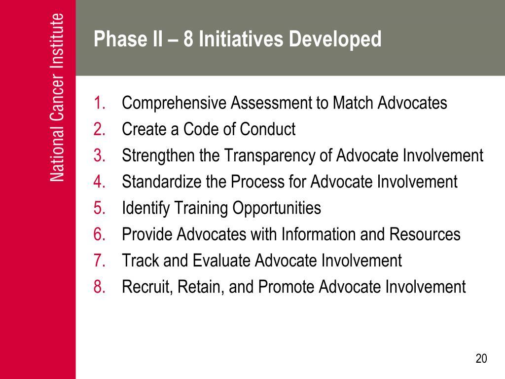 Phase II – 8 Initiatives Developed