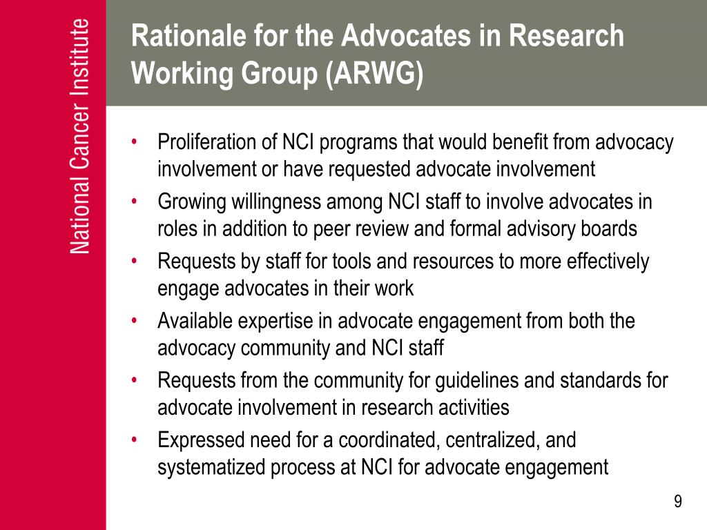 Rationale for the Advocates in Research Working Group (ARWG)
