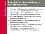 rationale for the advocates in research working group arwg
