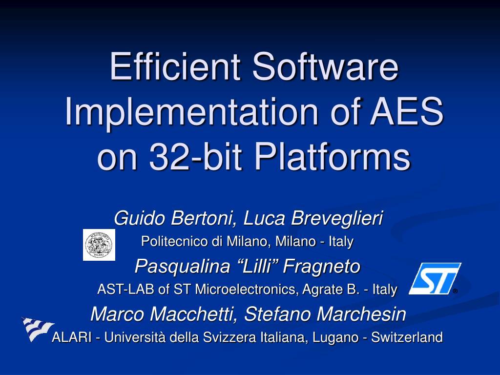 Efficient Software Implementation of AES on 32-bit Platforms