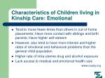 characteristics of children living in kinship care emotional