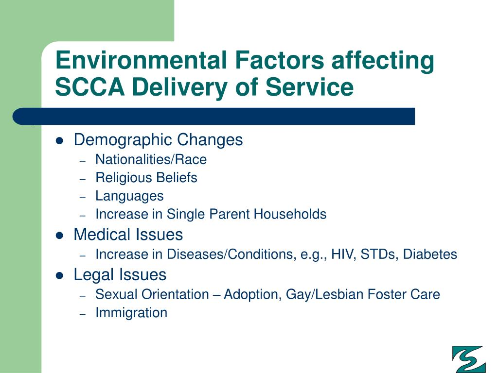 Environmental Factors affecting SCCA Delivery of Service