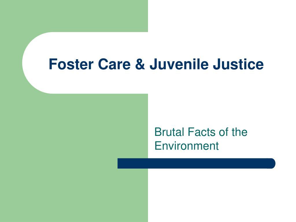 Foster Care & Juvenile Justice