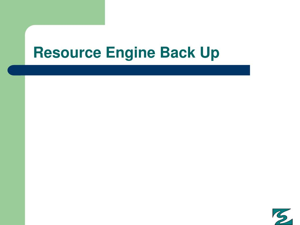 Resource Engine Back Up