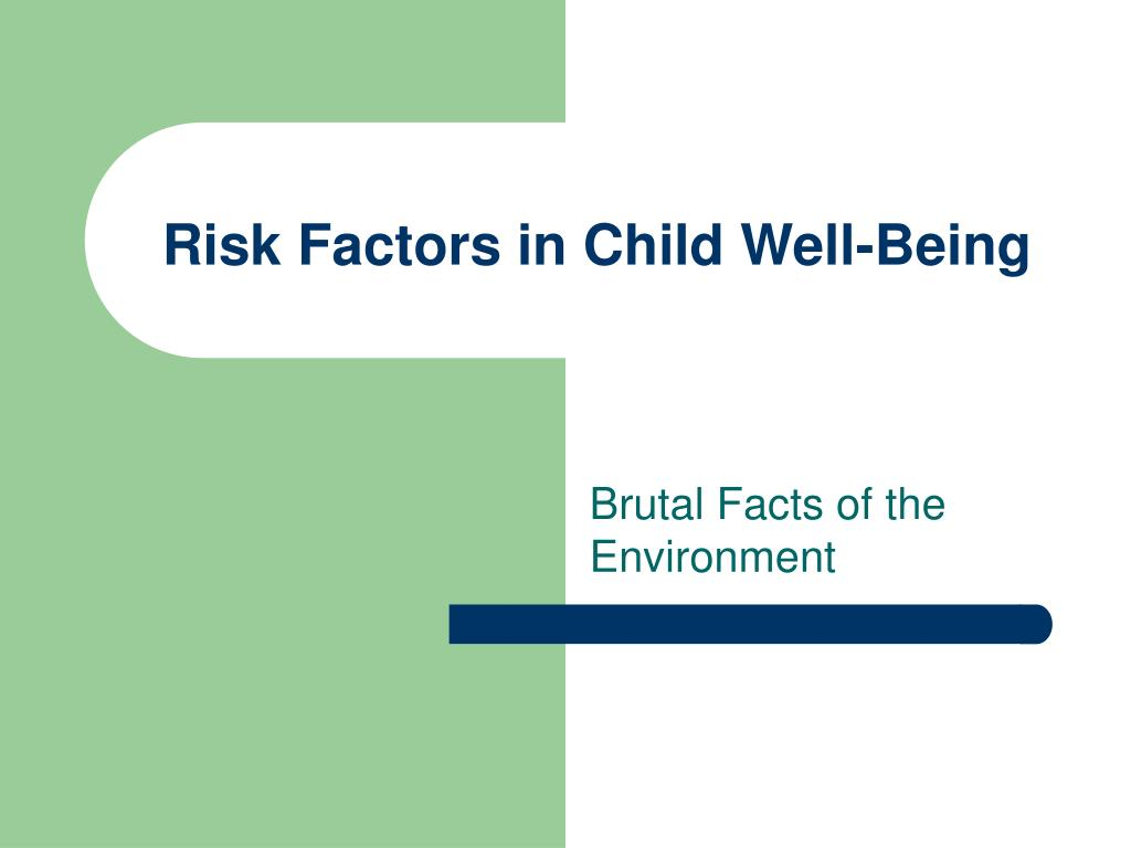 Risk Factors in Child Well-Being