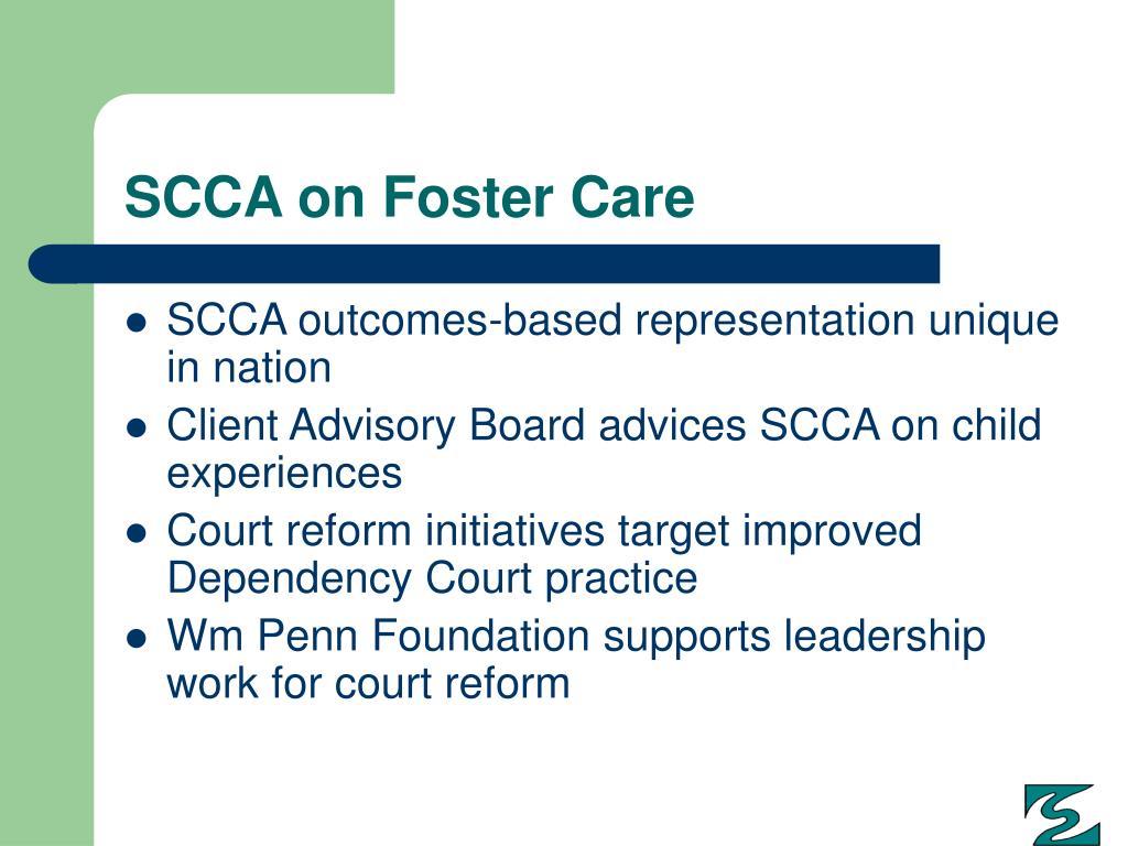 SCCA on Foster Care