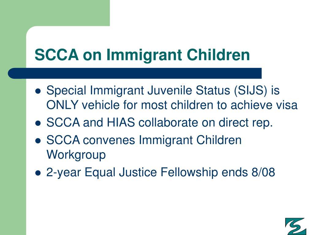 SCCA on Immigrant Children