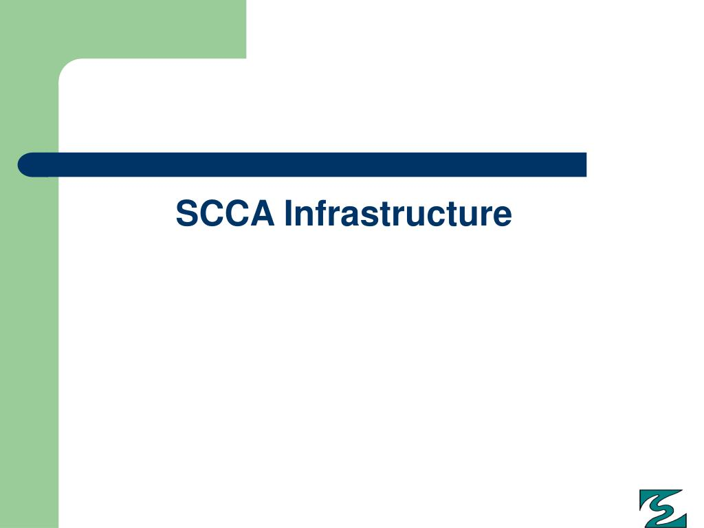 SCCA Infrastructure