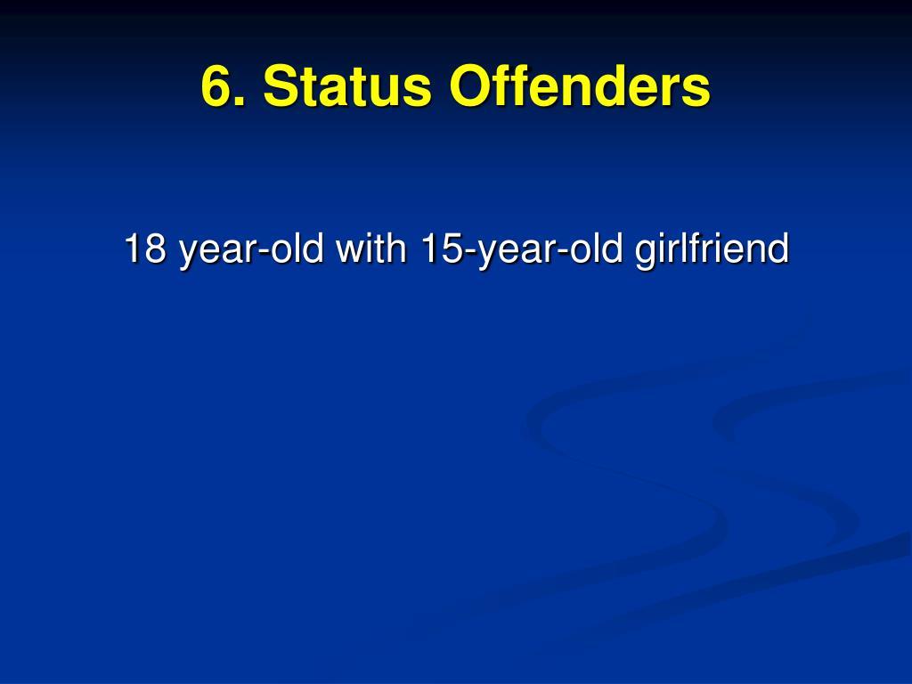 6. Status Offenders