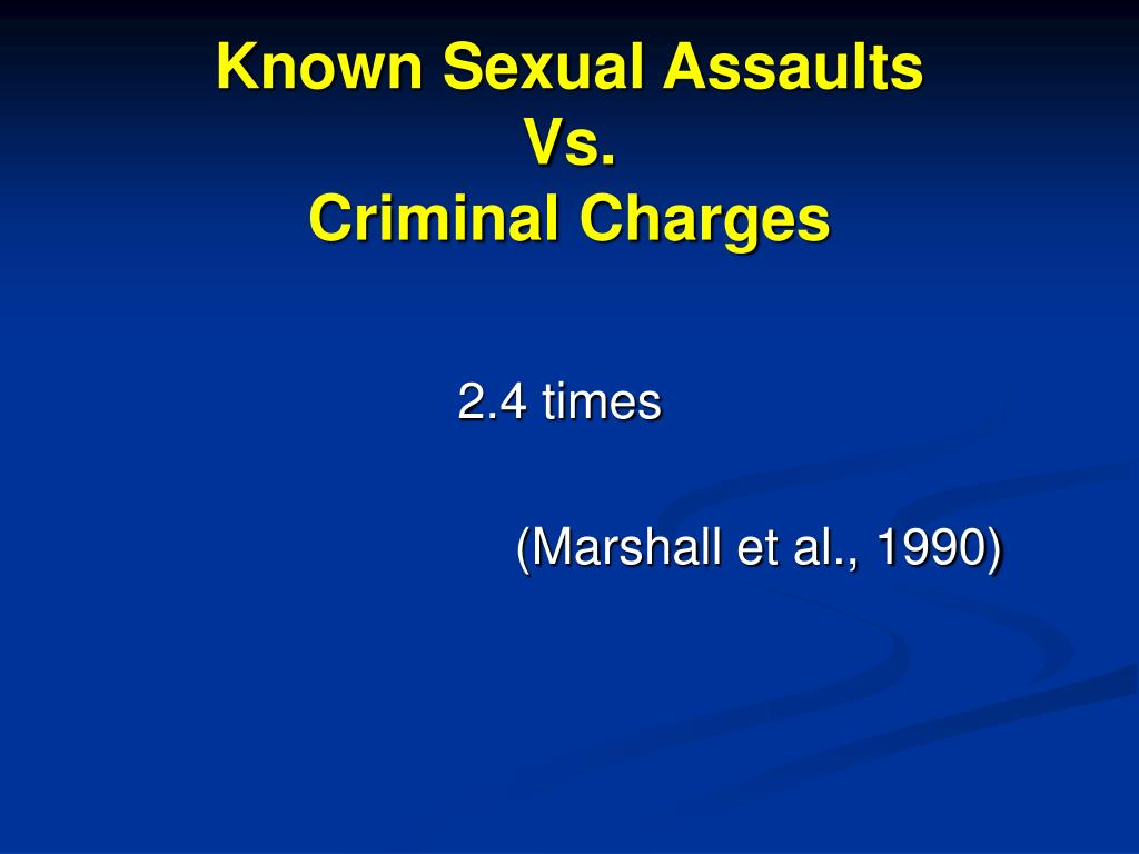 Known Sexual Assaults