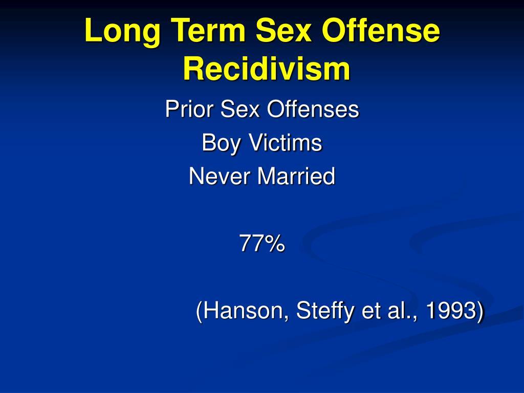 Long Term Sex Offense