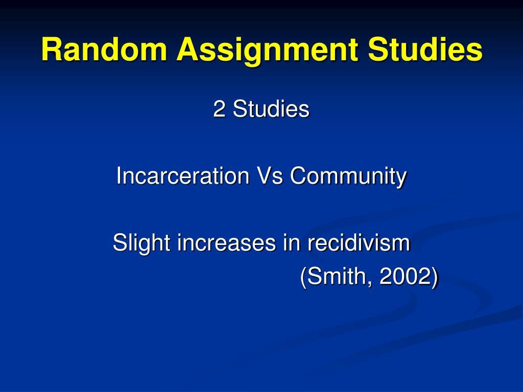Random Assignment Studies